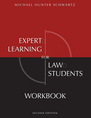 Expert Learning for Law Students Workbook, Second Edition