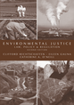 Environmental Justice, Second Edition