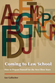 Coming to Law School