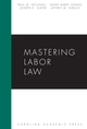 Mastering Labor Law jacket