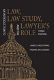 An Introduction to Law, Law Study, and the Lawyer's Role, Third Edition