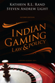 Indian Gaming Law and Policy jacket