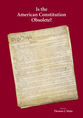 Is the American Constitution Obsolete? jacket