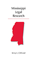 Mississippi Legal Research jacket