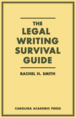 The Legal Writing Survival Guide jacket