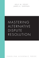 Mastering Alternative Dispute Resolution jacket