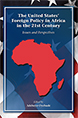 The United States' Foreign Policy in Africa in the 21st Century jacket