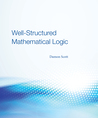 Well-Structured Mathematical Logic