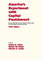 America's Experiment with Capital Punishment, Third Edition