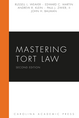 Mastering Tort Law, Second Edition