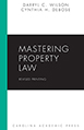 Mastering Property Law, Revised Printing
