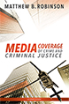 Media Coverage of Crime and Criminal Justice jacket