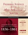 Federal Justice in the Mid-Atlantic South jacket