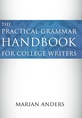 The Practical Grammar Handbook for College Writers jacket