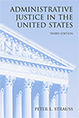 Administrative Justice in the United States, Third Edition