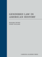 Gendered Law in American History jacket