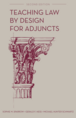 Teaching Law by Design for Adjuncts jacket