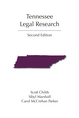 Tennessee Legal Research, Second Edition
