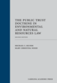 The Public Trust Doctrine in Environmental and Natural Resources Law jacket