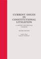 Current Issues in Constitutional Litigation jacket