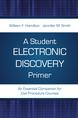 A Student Electronic Discovery Primer