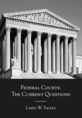Federal Courts: The Current Questions jacket