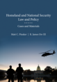 Homeland and National Security Law and Policy jacket