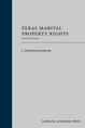 Texas Marital Property Rights, Sixth Edition