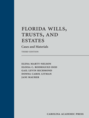 Florida Wills, Trusts, and Estates jacket