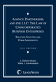 Agency, Partnership, and the LLC: The Law of Unincorporated Business Enterprises Document Supplement jacket