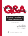 Questions & Answers: Criminal Procedure — Police Investigation, Third Edition