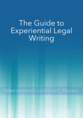The Guide to Experiential Legal Writing jacket