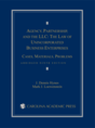 Agency, Partnership, and the LLC: The Law of Unincorporated Business Enterprises jacket