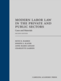 Modern Labor Law in the Private and Public Sectors jacket