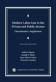 Modern Labor Law in the Private and Public Sectors Documentary Supplement jacket