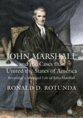 John Marshall and the Cases that United the States of America jacket
