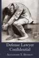 Defense Lawyer Confidential jacket